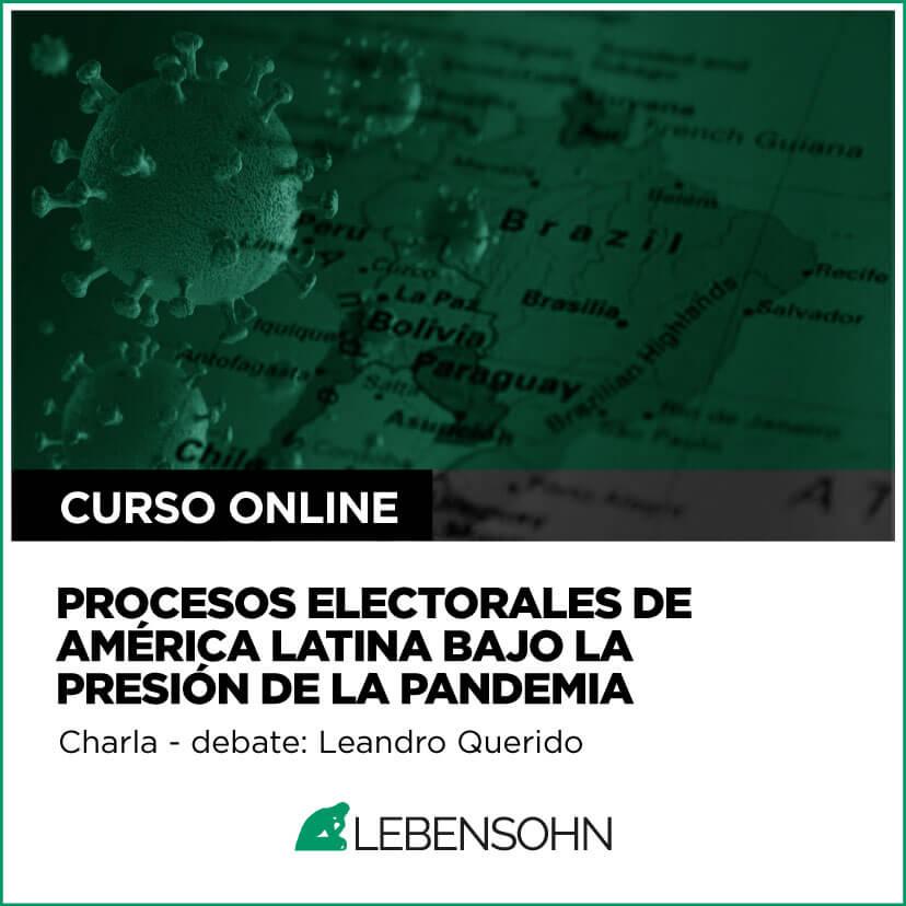 Procesos electorales de América Latina bajo la presión de la pandemia