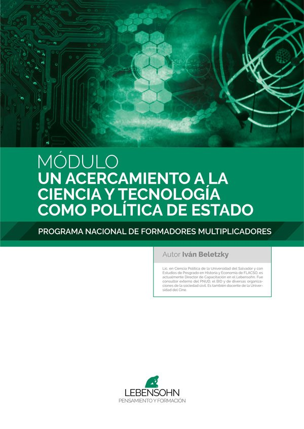 Un acercamiento a la Ciencia y Tecnología como política de Estado