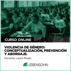 Violencia de Genero: Conceptualización, prevención y abordaje