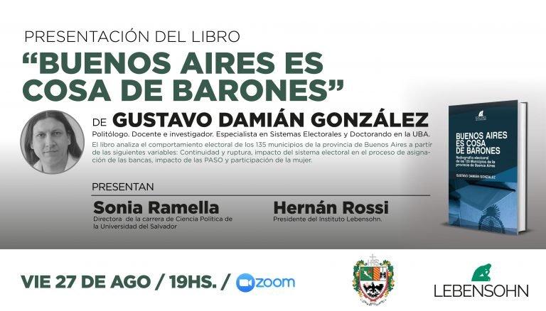 Nuevo libro del Lebensohn junto a Gustavo González: «Buenos Aires es cosa de Barones»